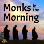 Monks in the Morning from Colombo Dhamma Friends